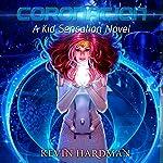 Coronation: A Kid Sensation Novel, Book 5 | Kevin Hardman