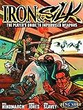 Iron and Silk, Chris Jones and John Seavey, 1589780477