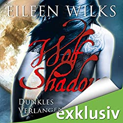 Dunkles Verlangen (Wolf Shadow 3)