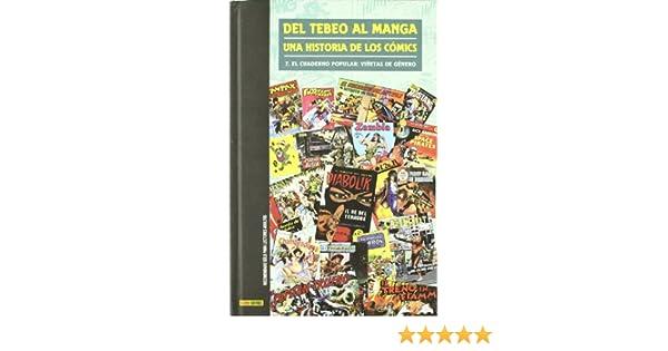 Del Tebeo Al Manga. Una Historia De Los Cómics 7. El Cuaderno ...