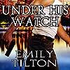 Under His Watch