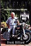 Deeley, Motorcycle Millionaire, Hilliard, Frank, 1551430258