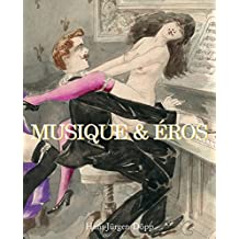 Musique & Eros (French Edition)