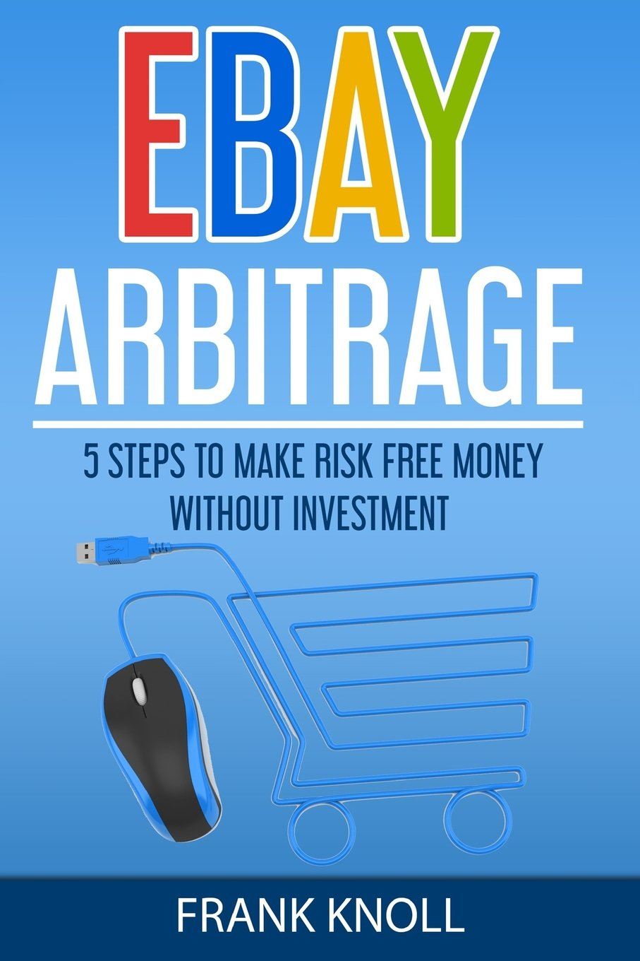 eBay: eBay Arbitrage: Earn Risk Free Money Without Investment: 5 ...