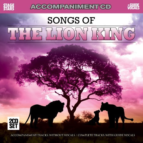 Songs from The Lion King (accompaniment CD) [Karaoke] by Various Artists (2010) Audio CD (King Cd Accompaniment)