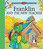 img - for Franklin and the New Teacher (A Franklin TV Storybook) book / textbook / text book