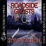 Roadside Ghosts | Steve Vernon