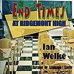 End Times at Ridgemont High | Ian Welke