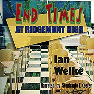 End Times at Ridgemont High Audiobook