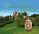 img - for Unser sch nes Eichsfeld book / textbook / text book
