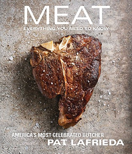 Meat: Everything You Need to Know by Pat Lafrieda (11-Sep-2014) Hardcover (Meat By Lafrieda compare prices)