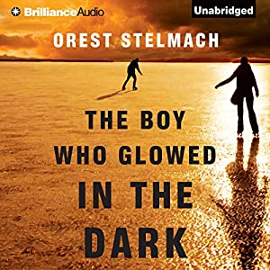 The Boy Who Glowed in the Dark Audiobook