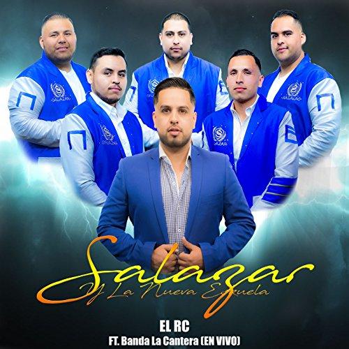 El Rc (En Vivo) [feat. Banda La - Cantera The