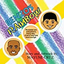 Renzo's Rainbow: A Child Teaches Us How to Overcome Grief and Sorrow