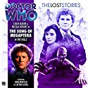 Doctor Who - The Lost Stories - Song of the Megaptera Audiobook by Pat Mills Narrated by Colin Baker, Nicola Bryant