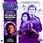 Doctor Who - The Lost Stories - Song of the Megaptera | Pat Mills