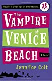img - for The Vampire of Venice Beach: A Novel (Two Pairs of Private Eyes Are Better Than One) book / textbook / text book
