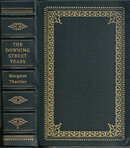 Signed Press (The Downing Street Years Easton Press Leatherbound ( Signed ))