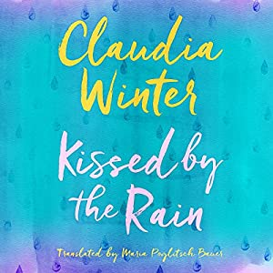 Kissed by the Rain Audiobook