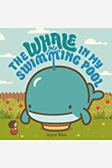 The Whale in My Swimming Pool Board book