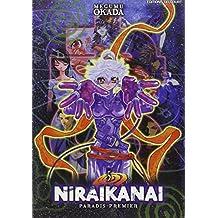 NIRAIKANAI T05 : PARADIS PREMIER