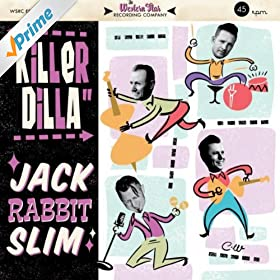 Jack Rabbit Slim - Killer Dilla