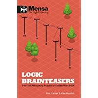 Mensa: Logic Brainteasers: Tantalize and train your brain with over 200 puzzles