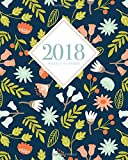 #9: 2018 Planner Weekly And Monthly: Calendar Schedule Organizer and Journal Notebook With Inspirational Quotes And Navy Floral Lettering Cover