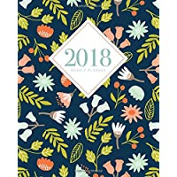 2018 Planner Weekly And Monthly: Calendar Schedule Organizer and Journal Notebook With Inspirational Quotes And Navy Floral Lettering Cover