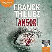Angor (Franck Sharko & Lucie Hennebelle 4)   Franck Thilliez