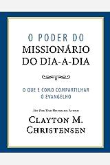 O Poder do Missionário do Dia-a-Dia (Power of Everyday Missionaries - Portuguese) eBook Kindle
