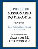 O Poder do Missionário do Dia-a-Dia (Power of Everyday Missionaries - Portuguese)