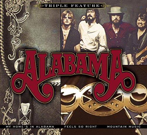 Triple Feature: Alabama: My Home's In Alabama / Feels So Right / Mountain Music by SBME SPECIAL MKTS.