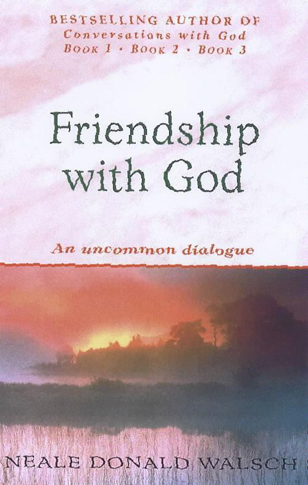 Friendship With God : An Uncommon Dialogue ebook