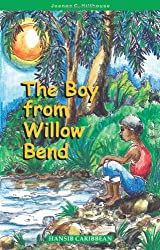 The Boy from Willow Bend by Joanne C. Hillhouse (2009-05-11)