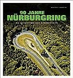 90 Jahre Nürburgring: Die Geschichte der Nordschleife