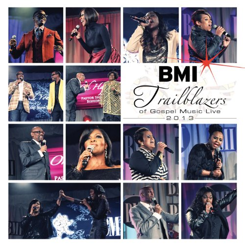 BMI Trailblazers of Gospel Mus...