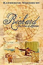 Richard: The Ethics of Affection (Roesia Book 2)