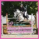 Pferde, Eifersucht und Stallgeflüster Hörbuch von Sandra Ziegler Gesprochen von: Sabine Swoboda