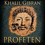 Profeten   Kahlil Gibran