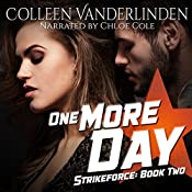 One More Day: StrikeForce, Book 2 | Colleen Vanderlinden