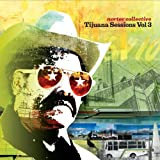 : Tijuana Sessions, Vol. 3 [Vinyl]