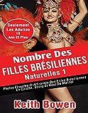 Nombre Des Filles Brésiliennes Naturelles1: Photos Chaudes Et Attirantes Des Filles Brésiliennes En Culotte, String Et Haut De Maillot (French Edition)
