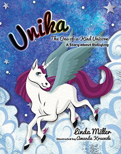 Download Unika The One-of-a-Kind Unicorn: A Story about Bullying PDF