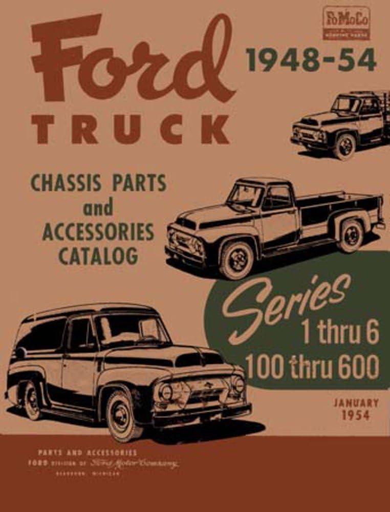 bishko automotive literature 1948 1951 1952 1953 1954 Ford Truck 100-600 Parts Numbers Book Guide Interchange