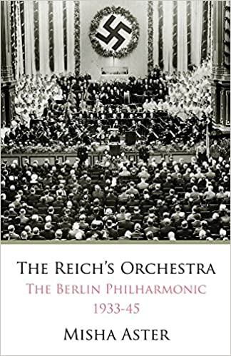 The Vienna and Berlin Philharmonics during the Third Reich The Political Orchestra