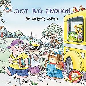 Little Critter: Just Big Enough
