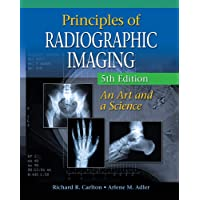 Principles of Radiographic Imaging: An Art and A Science (Carlton,Principles of...
