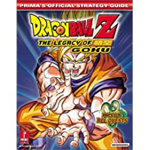 Dragon Ball Z: Legacy of Goku: Prima's Official Strategy Guide