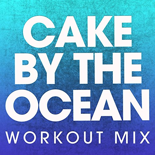 Cake by the Ocean - Single